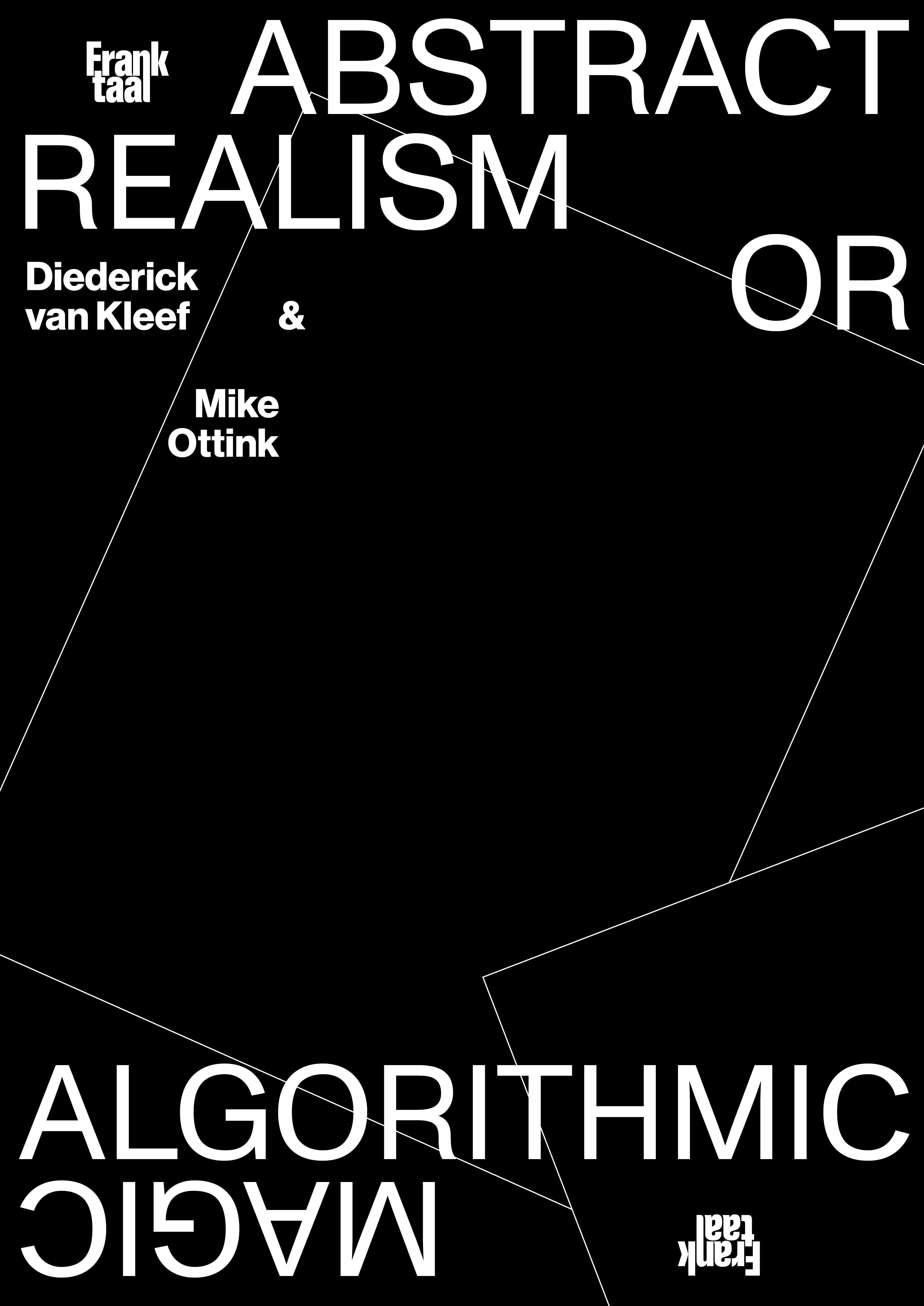 Abstract realism or algorithmic magic, featuring Mike Ottink and Diedrick van Kleef