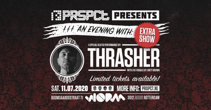 EXTRA SHOW – PRSPCT PRESENTS AN EVENING WITH THRASHER