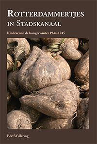 Omslag van het boek 'Rotterdammertjes in Stadskanaal, kinderen in de hongerwinter 1944-1945.