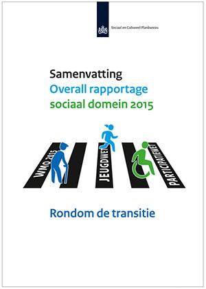 Het eerste 'Overall rapportage sociaal domein 2015' van het SCP.