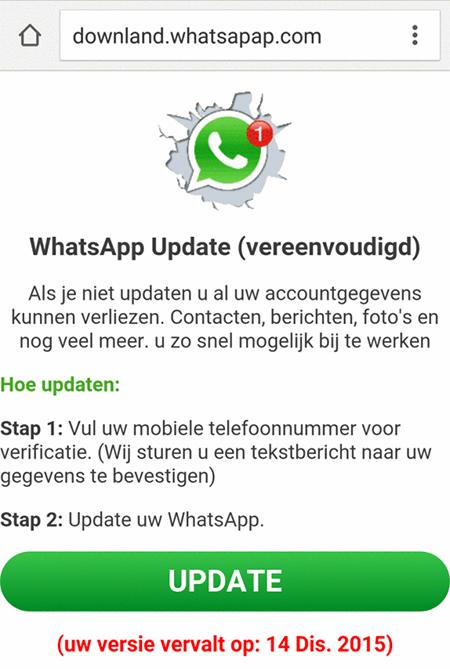 Op je mobiel duikt soms ineens het dwingende verzoek op om je Whatsapp snel te vernieuwen. Direct wegklikken die handel!